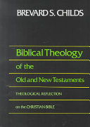 Biblical Theology of the Old and New Testaments