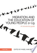 Migration and the Education of Young People 0   19 Book