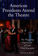 American Presidents Attend the Theatre Book
