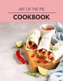 Art Of The Pie Cookbook Book