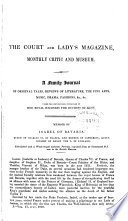 The Court Magazine & Monthly Critic and Lady's Magazine, & Museum of the Belles Lettres, Music, Fine Arts, Drama, Fashions, &c  , Band 6