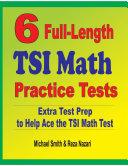 6 Full Length TSI Math Practice Tests