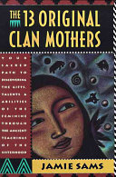 The Thirteen Original Clan Mothers