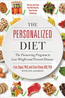 The personalized diet: discover your unique diet profile and eat right for you