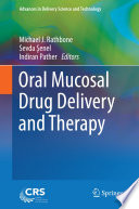 Oral Mucosal Drug Delivery And Therapy Book PDF
