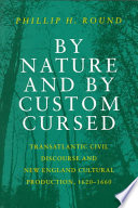 By Nature And By Custom Cursed
