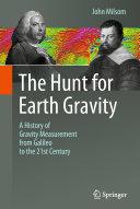 The Hunt for Earth Gravity [Pdf/ePub] eBook