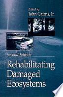 Rehabilitating Damaged Ecosystems