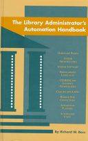 Pdf The Library Administrator's Automation Handbook