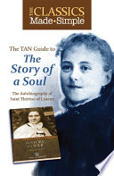 The Classics Made Simple  The Story of a Soul Book