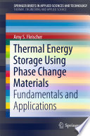 Thermal Energy Storage Using Phase Change Materials Book