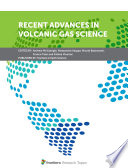 Recent Advances in Volcanic Gas Science
