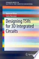 Designing TSVs for 3D Integrated Circuits Book