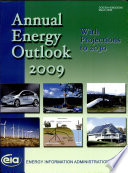 Annual Energy Outlook 2009 With Projections to 2030