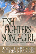 The Fish the Fighters and the Song-Girl