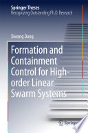 Formation and Containment Control for High order Linear Swarm Systems