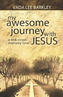 My Awesome Journey with Jesus