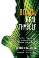 Brain  Heal Thyself