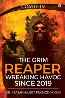 The Grim Reaper Wreaking Havoc Since 2019
