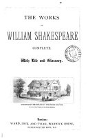The works of William Shakespeare complete  With life and glossary