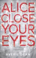 Alice Close Your Eyes Pdf/ePub eBook