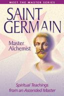 Saint Germain: the Master Alchemist [Pdf/ePub] eBook