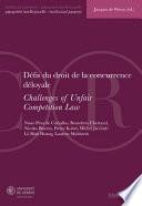 Défis du droit de la concurrence déloyale / Challenges of unfair competition law