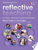 Reflective Teaching in Further  Adult and Vocational Education