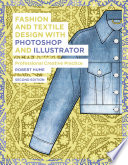 Fashion and Textile Design with Photoshop and Illustrator Book
