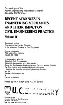 Recent Advances in Engineering Mechanics and Their Impact on Civil Engineering Practice
