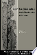 FRP Composites in Civil Engineering - CICE 2004