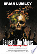 Beneath the Moors and Darker Places Book