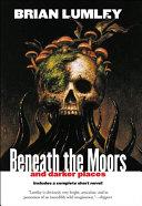 Beneath the Moors and Darker Places [Pdf/ePub] eBook