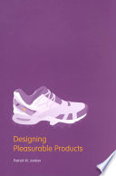 """""""Designing Pleasurable Products: An Introduction to the New Human Factors"""" by Patrick W. Jordan"""