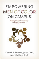 link to Empowering men of color on campus : building student community in higher education in the TCC library catalog