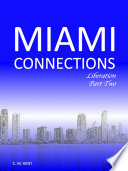 Miami Connections  Liberation  Part Two