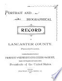 Portrait and Biographical Record of Lancaster County, Pennsylvania