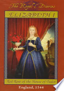 Elizabeth I  Red Rose of the House of Tudor Book PDF