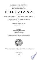 Biblioteca boliviana: Suplementos a la Biblioteca boliviana y adiciones de Valentín Abecia [e] índice analítico de los volúmes I y II