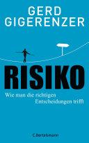 Risiko: Wie man die richtigen Entscheidungen trifft