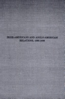 Irish Americans And Anglo American Relations 1880 1888