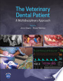 The Veterinary Dental Patient  A Multidisciplinary Approach