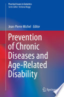 Prevention of Chronic Diseases and Age Related Disability Book