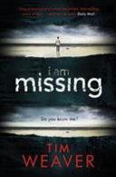I Am Missing