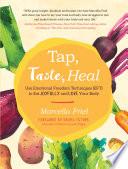 Tap  Taste  Heal