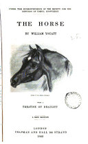 The horse [by W. Youatt]; with a treatise on draught [by I.K. Brunel]. ebook