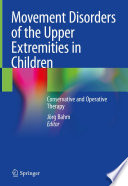 Movement Disorders of the Upper Extremities in Children