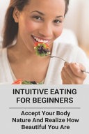 Intuitive Eating For Beginners Book