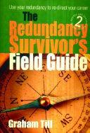 The Redundancy Survivor's Field Guide