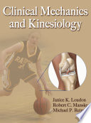 """Clinical Mechanics and Kinesiology"" by Janice Kaye Loudon, Robert C. Manske, Michael P. Reiman"